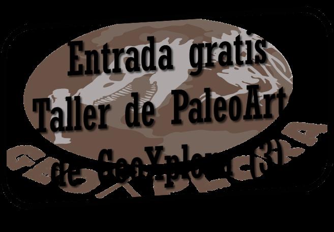 Entrada Gratis a Taller de PaleoArte GeoXplora
